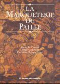 LA MARQUETERIE DE PAILLE
