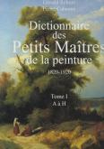 DICTIONNAIRE DES PETITS MAÃŽTRES DE LA PEINTURE 1820-1920