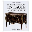 LE MEUBLE FRANCAIS EN LAQUE AU XVIII SIÈCLE