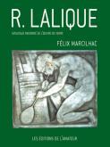 RENÉ LALIQUE - CATALOGUE RAISONNÉ DE L\