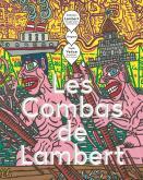 LES COMBAS DE LAMBERT [EXPOSITION, VENCE], MUSEE DE VENCE-FONDATION EMILE HUGUES, [11 JUIN-13 NOVEMB