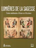 LUMIÈRE DE LA SAGESSE - ÉCOLES MÉDIÉVALES D\
