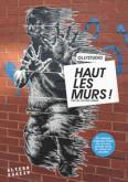 HAUT LES MURS ! - L\