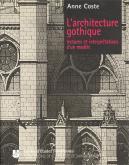 L ARCHITECTURE GOTHIQUE  LECTURES ET INTERPRETATIONS D UN MO