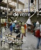 UNE MAISON DE VERRE - LE CIRVA