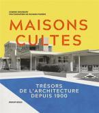 MAISONS CULTES - TRÉSORS DE L\