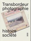 transbordeur-photographie-n°3-histoire-sociEtE-2019