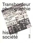 """TRANSBORDEUR N° 4 - PHOTOGRAPHIE, HISTOIRE, SOCIÉTÉ - \""""PHOTOGRAPHIE OUVRIÈRE\"""""""