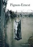 ERNEST PIGNON-ERNEST - PRISONS / REPÈRES N°158