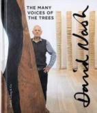 DAVID NASH. THE MANY VOICES OF THE TREES
