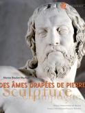 DES ÂMES DRAPÉES DE PIERRE. SCULPTURE EN CHAMPAGNE À LA RENAISSANCE