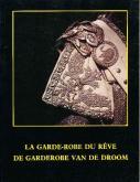 LA GARDE ROBE DU RÊVE. DE GARDEROBE VAN DE DROOM