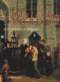 Charles Degroux et le réalisme en Belgique, 1825-1870