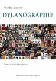 DYLANOGRAPHIE. BOB DYLAN EN 176 DISQUES