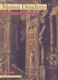 Enigma Monsu Desiderio. Un fantastique architectural au XVIIe siècle.