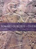 LES TOMBES OUBLIEES DE THEBES