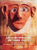 LES SARCOPHAGES EN TERRE CUITE EN EGYPTE ET EN NUBIE