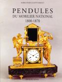 PENDULES DU MOBILIER NATIONAL 1800-1870