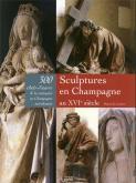 SCULPTURES EN CHAMPAGNE AU XVIE SIÈCLE