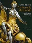 chefs-d-oeuvre-d-orfEvrerie-allemande-renaissance-et-baroque