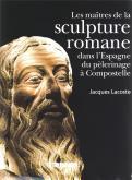 MAITRES DE LA SCULPTURE ROMANE DANS L\
