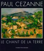 PAUL CÉZANNE, LE CHANT DE LA TERRE