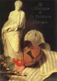 LA MUSIQUE ET LA PEINTURE 1600-1900