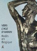 Rodin en Belgique. Vers l\