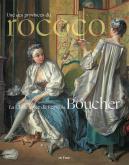 LA CHINE RÊVÉE DE FRANCOIS BOUCHER. UNE DES PROVINCES DU ROCOCO