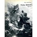 NICOLAS BERTIN 1668-1736. PEINTRE D\
