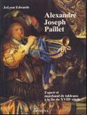 ALEXANDRE JOSEPH PAILLET, EXPERT ET MARCHAND DE TABLEAUX À LA FIN DU XVIIIE SIÈCLE.
