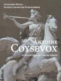 ANTOINE COYSEVOX. LE SCULPTEUR DU GRAND SIÈCLE