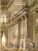 Pierre François Léonard Fontaine. Journal 1799-1853.