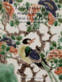 LE GOÛT POUR LES PORCELAINES DE CHINE ET DU JAPON À PARIS AUX XVIIE ET XVIIIE SIÈCLES