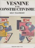 ALEXANDRE VESNINE ET LE CONSTRUCTIVISME