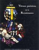 Vitraux parisiens de la Renaissance.