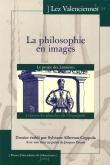 La philosophie en images. Le projet des lumières à travers les planches de l\
