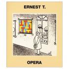 Ernest T. Opéra.