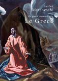 LE GRECO,  UN GRAND SOMMEIL NOIR