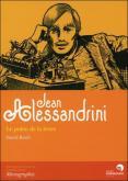 JEAN ALESSANDRINI. LE POÈTE DE LA LETTRE