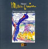 HENRI MANGUIN, FAUVE ET PRECURSEUR (1898-1906)