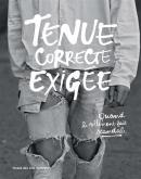 TENUE CORRECTE EXIGÉE