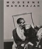 MODERNE MAHARAJAH. UN MÉCÈNE DES ANNÉES 1930