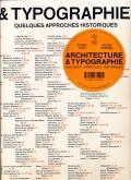 ARCHITECTURE ET TYPOGRAPHIE - QUELQUES APPROCHES HISTORIQUES