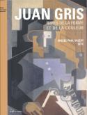 JUAN GRIS RIMES DE LA FORME ET DE LA COULEUR