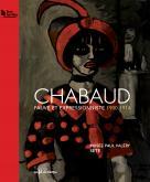 CHABAUD - FAUVE ET EXPRESSIONNISTE 1900-1914