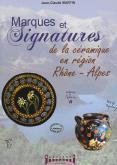 MARQUES  SIGNATURES DE LA CERAMIQUE EN REGION RHÔNE-ALPES