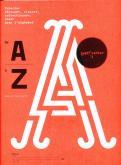 DE A A Z. JOUER AVEC L ALPHABET. SUPER-CAHIER N  1 /FRANCAIS