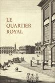 Le Quartier Royal.