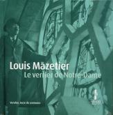 LOUIS MAZETIER LE VERRIER DE NOTRE DAME